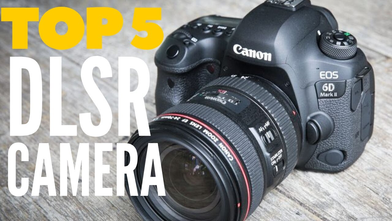 Best Cameras 2020.Best Dslr Camera For Photography And Video In 2019 2020 Top 5 Best Digital Camera Available