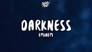 Eminem - Darkness (Lyrics)