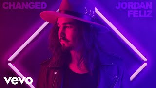 jordan feliz changed audio