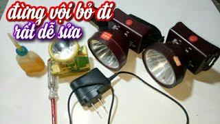 Sửa đèn đội đầu bị không sáng,chớp tắt và hư sạt