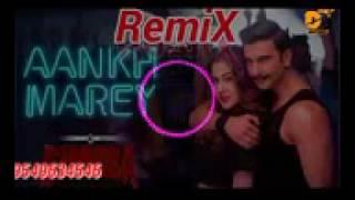Download Tubidy ioAankh Mare Full Bass RemiX Song 2019    Neha Kakkar    Dj Remix songs