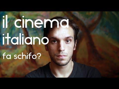 IL CINEMA ITALIANO FA DAVVERO SCHIFO?