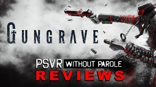 Gungrave: Loaded Coffin Edition | PSVR Review