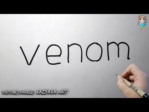 Как превратить слово VENOM в рисунок😱| Трансформация слова в рисунок
