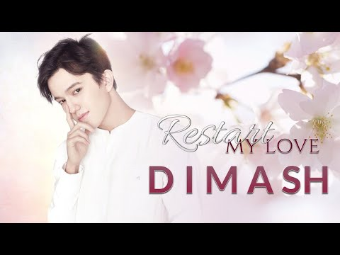 Dimash Kudaibergen - Restart My Love