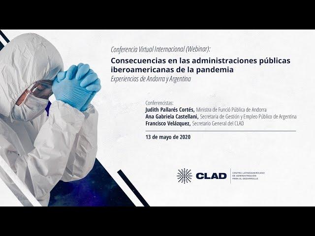 #WebinarCLAD Consecuencias en las administraciones públicas de la pandemia: Argentina y Andorra