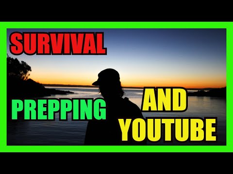 Survival and Prepping and YOUTUBE channels