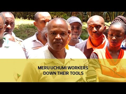 Meru Uchumi workers down their tools