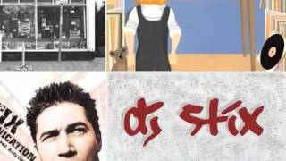 DJ Stix - Everything...
