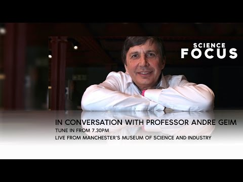 Professor Andre Geim - live in conversation