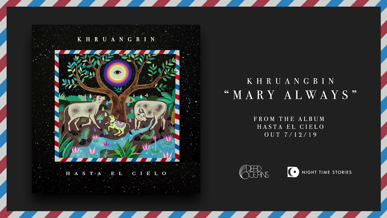 deadoceans com   Khruangbin Announce 'Hasta El Cielo,' Dub Version