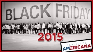 BLACK FRIDAY 2015 NOS ESTADOS UNIDOS