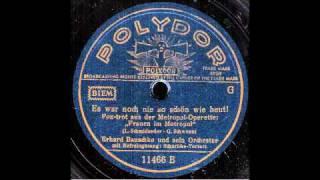 Es war noch nie so schön wie heut! / Erhard Bauschke & Orchester, Gesang: Schuricke-Terzett
