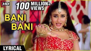Bani Bani Lyrical | Main Prem Ki Deewani Hoon | Kareena, Abhishek, Hrithik | Anu Malik