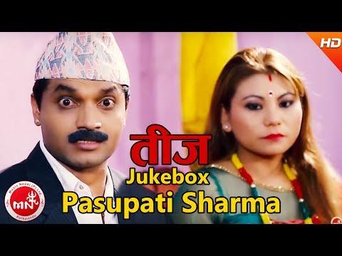 Pasupati Sharma Nepali Teej Songs   Video Jukebox