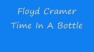 Watch Floyd Cramer Time In A Bottle video