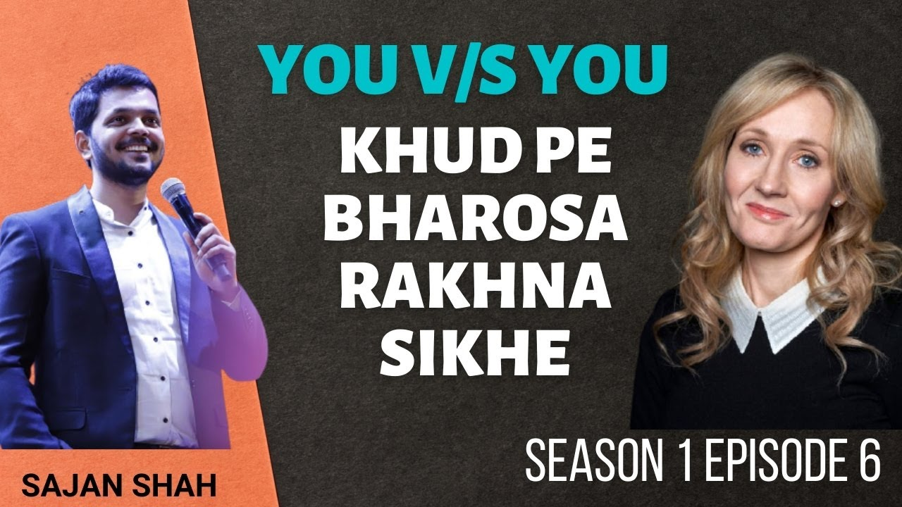 Khud pe Bharosa Rakhna Sikhe   YouvsYou Ep:06   Hindi Video   Motivation   WebSeries  Sajan Shah