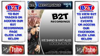 B2T038 - Kye Shand & Matt Aliss - Locomotion