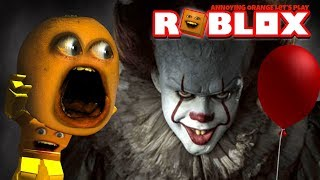 Roblox: IT [Pennywise the Clown Fight] (Annoying Orange)