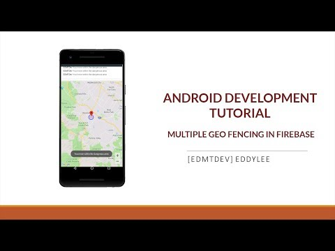 Android Development Tutorial - Geo Fencing multiple location with GeoFire and Firebase thumbnail