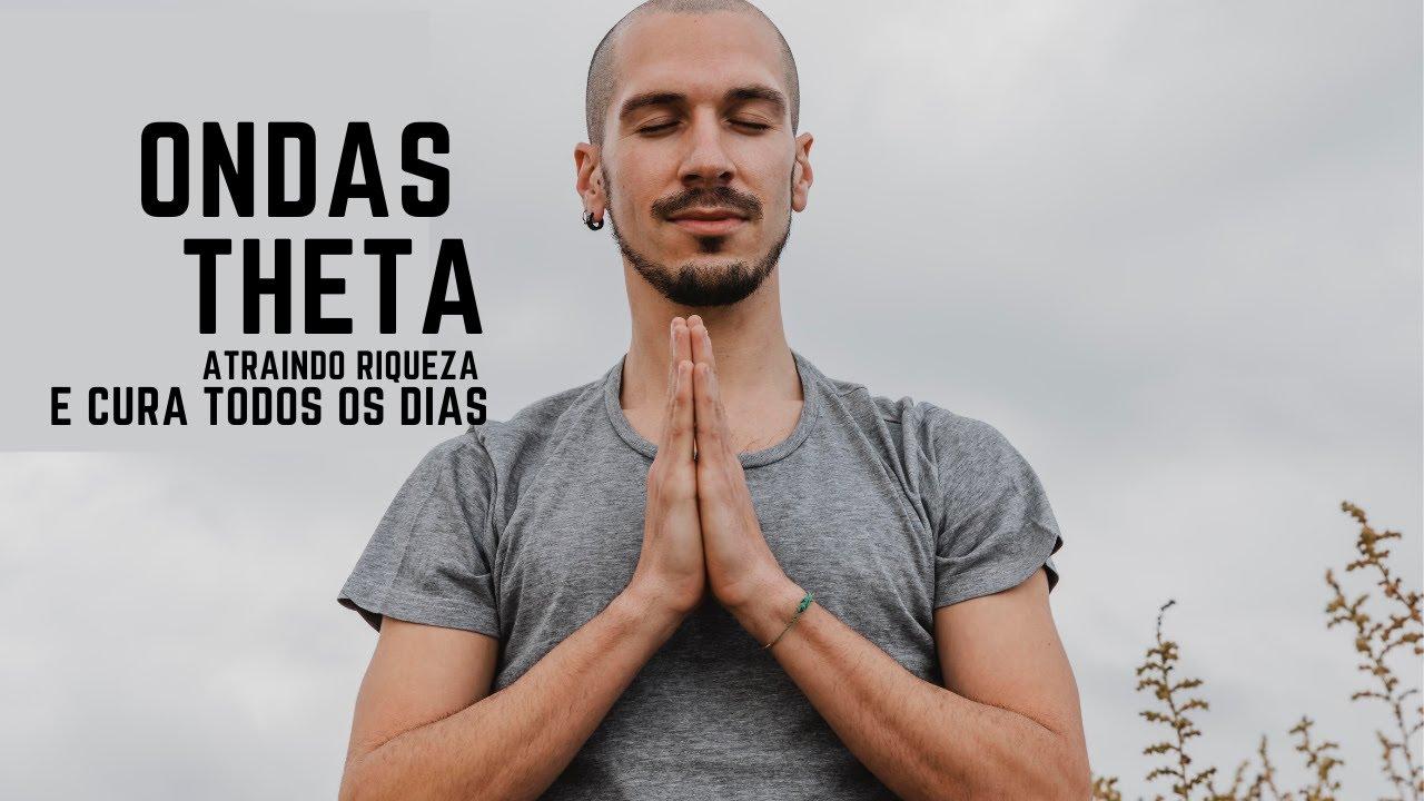 ATRAINDO RIQUEZA, PROSPERIDADE E CURA - FREQUENCIA DE TRATAMENTO ONDAS THETA - ESTADOS ALTERADOS