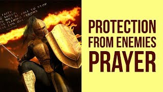 PROTECTION FROM ENEMIES PRAYER (Against Enemies)  ✅