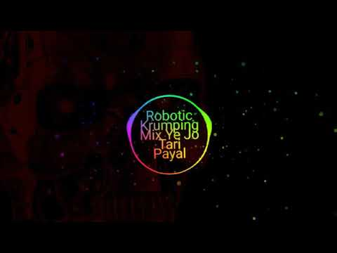 Robotic krumping mix ye jo tari payal