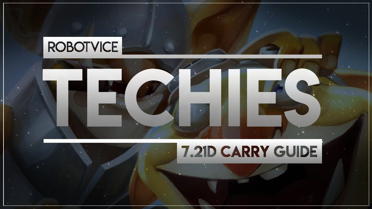 Robotvice S 7 21d Carry Techies Guide Youtube