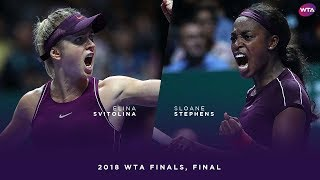 Elina Svitolina vs. Sloane Stephens | 2018 WTA Finals Singapore Final | WTA Highlights