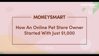 How An Online Pet Store Owner Started With Just $1,000