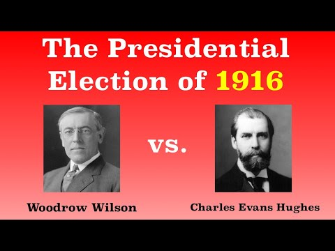 The American Presidential Election of 1916