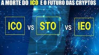 A morte do ICO e as novas formas de financiar projetos: STO, IEO e SCO