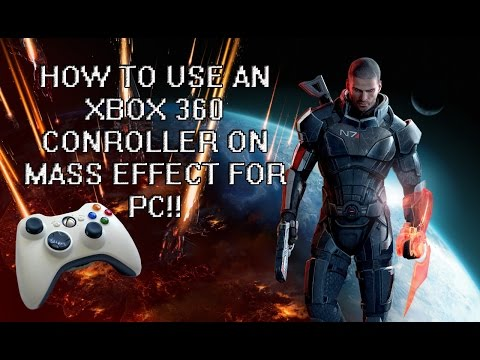 Tutorial: How To Use An Xbox 360 Controller On Mass Effect For PC!! [NEW] [FIXED HUD!!]