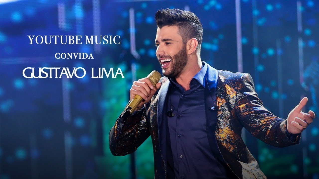 Youtube Music Convida Gusttavo Lima Vídeo Completo Oficial Youtube