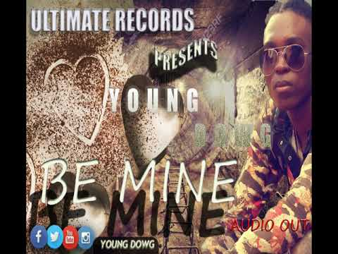 Young Dwog Be Mine {New Audio}2019 Mp3 New
