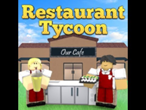 Restaurant Tycoon Money Glitch Roblox Youtube