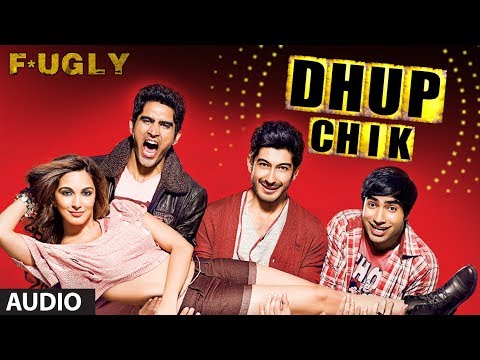Fugly: Dhup Chik Full Audio Song | Raftaar