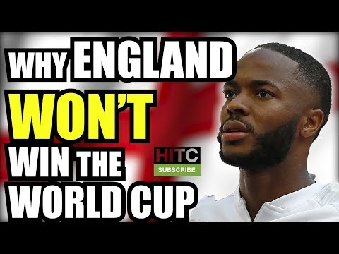 Why England WON'T Win The World Cup