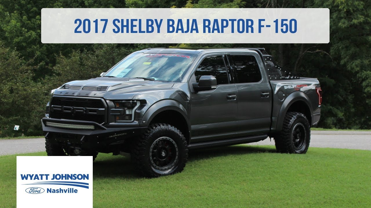 2017 Shelby Baja Raptor 525hp Wyatt Johnson Ford