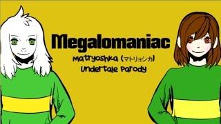【Undertale】Megalomaniac ver. Chara & Asriel【ft. Shy Siesta】