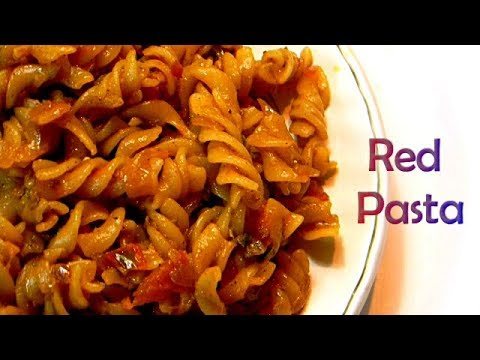 Indian Style Red Pasta Recipe   Red Pasta Recipe In Hindi   रेड पास्ता हिंदी में