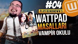 WATTPAD ve PUBG // VAMPİR OKULU #04 // Playerunknown's Battlegrounds