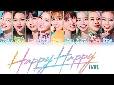 TWICE - HAPPY HAPPY Color Coded Lyrics | ENG, KAN, ROM