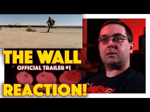 REACTION! The Wall Official Trailer #1 - Aaron Taylor-Johnson Movie 2017
