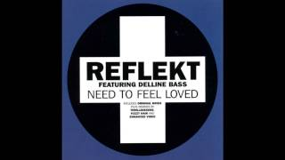 "Reflekt feat. Delline Bass - Need To Feel Loved (12"" Club Mix)"