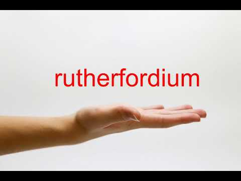 How to Pronounce rutherfordium - American English