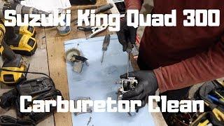 How To: Suzuki King Quad 300 Carburetor Clean (Detailed)