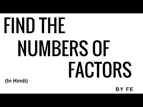 How to find the Factors of numbers | CGL | Delhi Police | Clerk | CAT | SSC | Friends Education