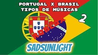 Portugal X Brazil (types of songs 2) [ROBLOX version] | SadSunLight
