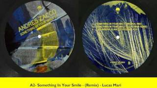 Airdrop 015 - Andrés Zacco - Something In Your Smile EP (preview)
